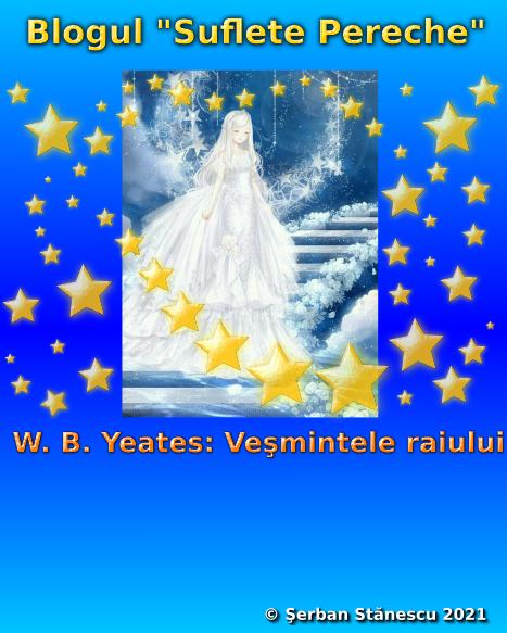 W. B. Yeates: Veşmintele raiului