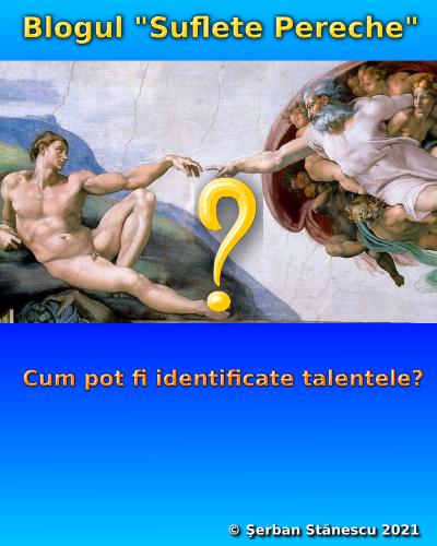 Cum pot fi identificate talentele?