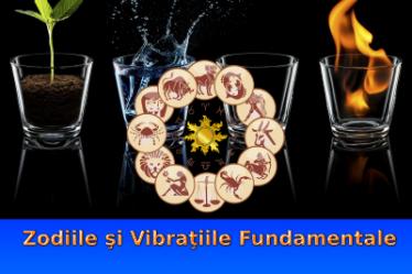 Zodiile şi Vibraţiile Fundamentale