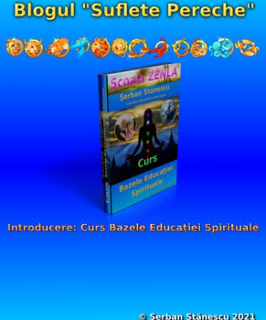 Introducere: Curs Bazele Educaţiei Spirituale
